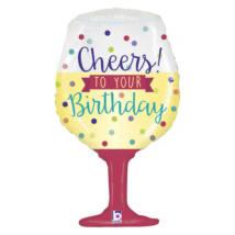 87 cm-es Pohár formájú, Cheers to Your Birthday feliratos, átlátszó fólia lufi