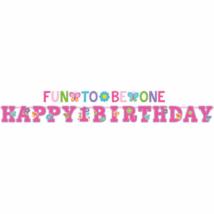 Happy 1 Birthday, Fun to be one felirat 320 x 25, 183 x 10 cm, 2 db/cs