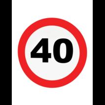 Behajtani tilos fali dekoráció 40.születésnapra