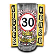 Lépd át a határt' korsó 30. születésnapra