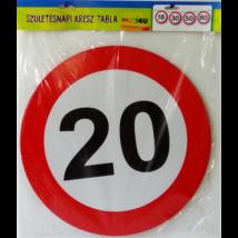 Lépd át a határt tábla 20. születésnapra, 40 cm