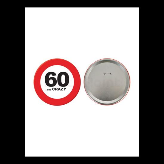 Behajtani tilos kitűző 60.születésnapra 15cm