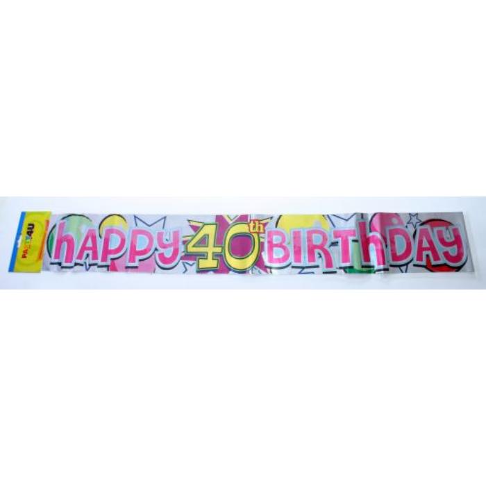 Happy 40. Birthday fólia felirat, 360 cm